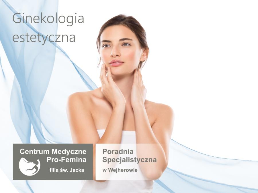 Ginekologia i medycyna estetyczna - ProFemina Wejherowo