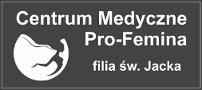 PRO-FEMINA - Centrum Medyczne filia św. Jacka