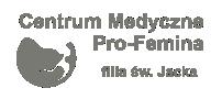 Centrum Medyczne Pro-Femina filia św. Jacka